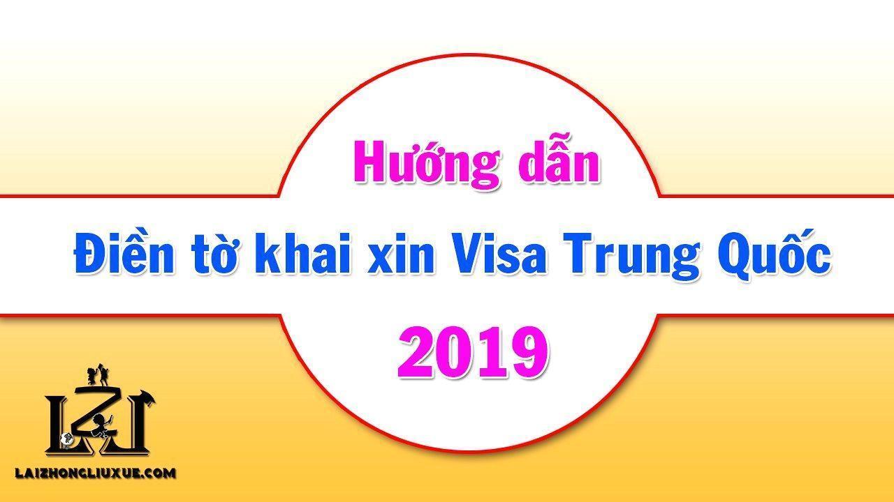Huong Dan Dien To Khai Xin Visa Trung Quoc 2019 1575647829 2021