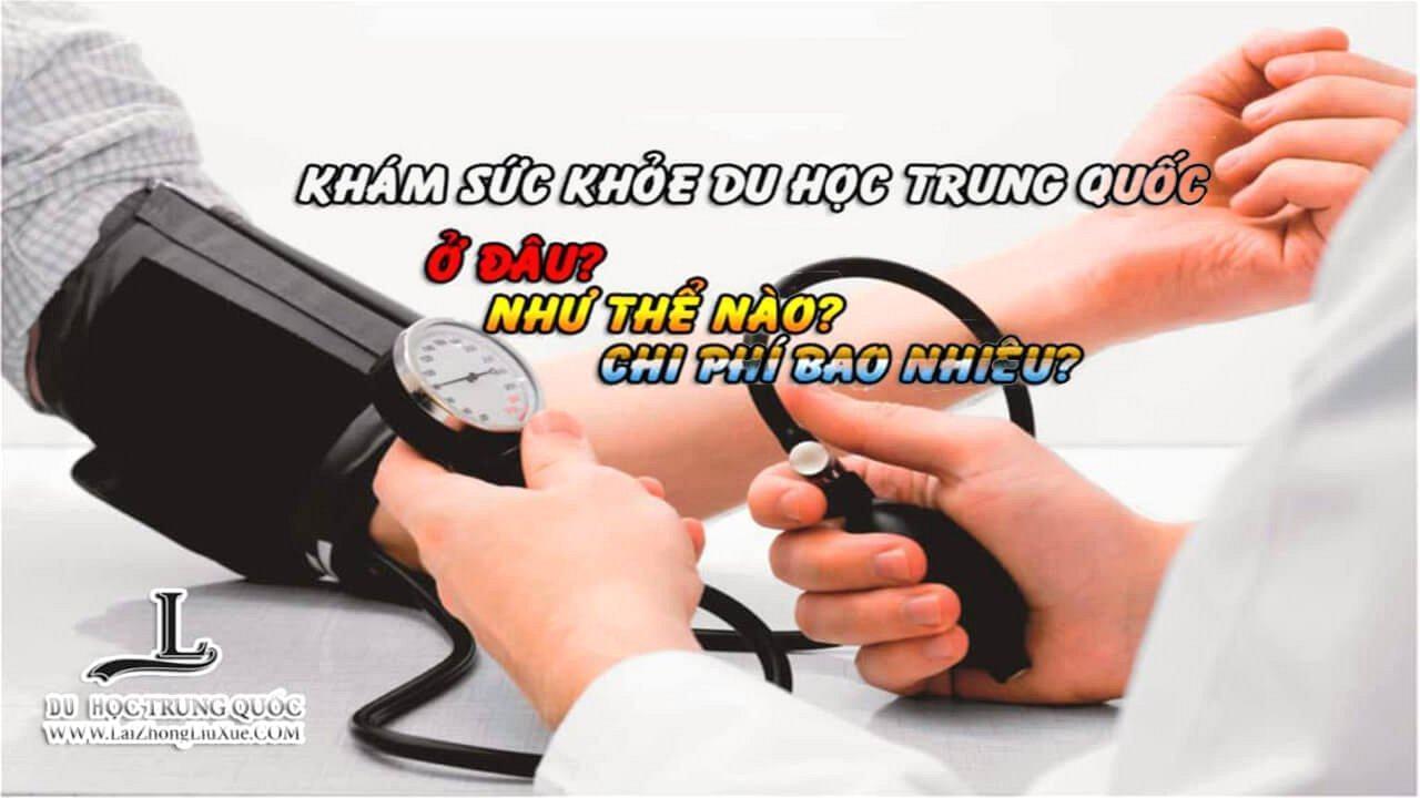 Huong Dan Kham Suc Khoe Du Hoc Trung Quoc 1575649685 2021