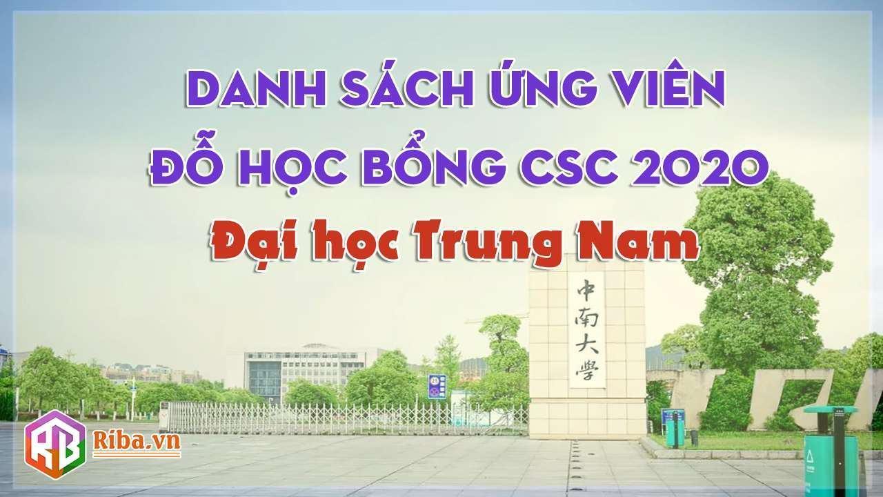 Danh sách đỗ học bổng CSC Đại học Trung Nam 2020