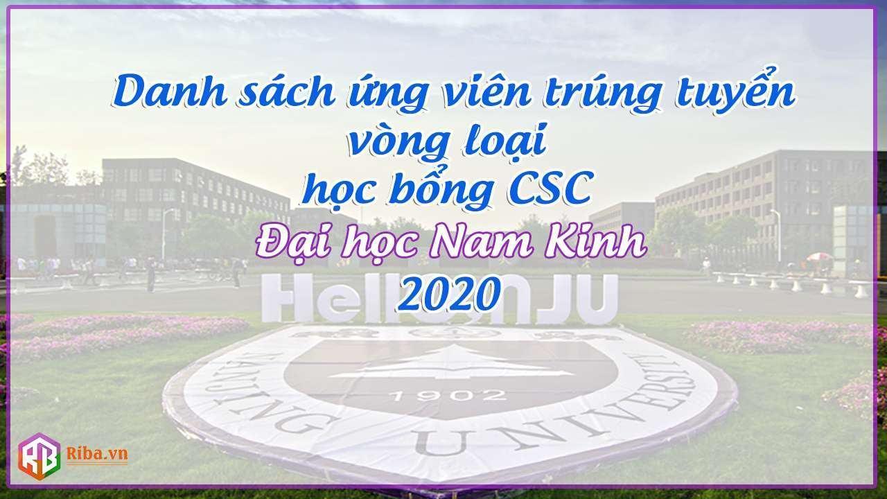 Danh Sách Ứng Viên Trúng Tuyển Vòng Loại Học Bổng Csc Đại Học Nam Kinh 2020