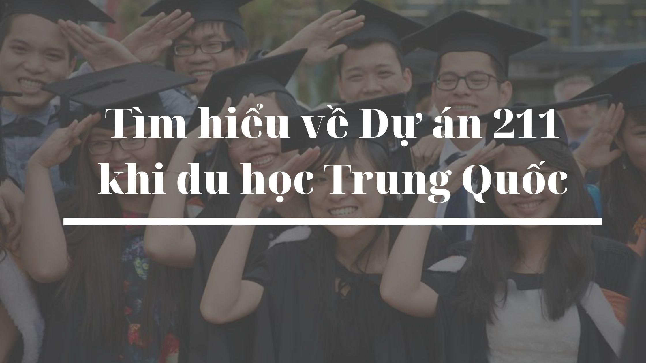 Danh Sách Các Trường Đại Học Thuộc Dự Án 211 Của Trung Quốc